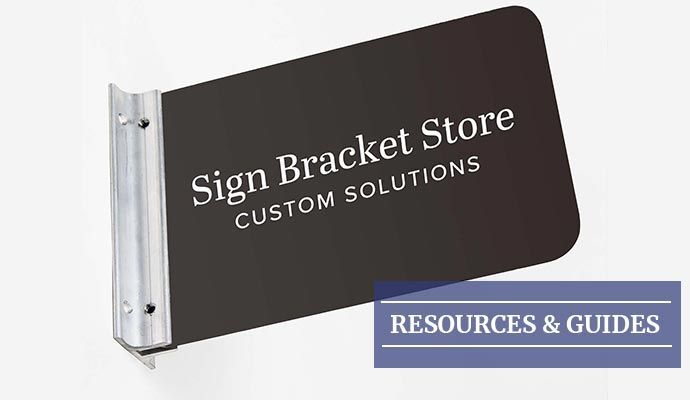 Sign Bracket Store Resources