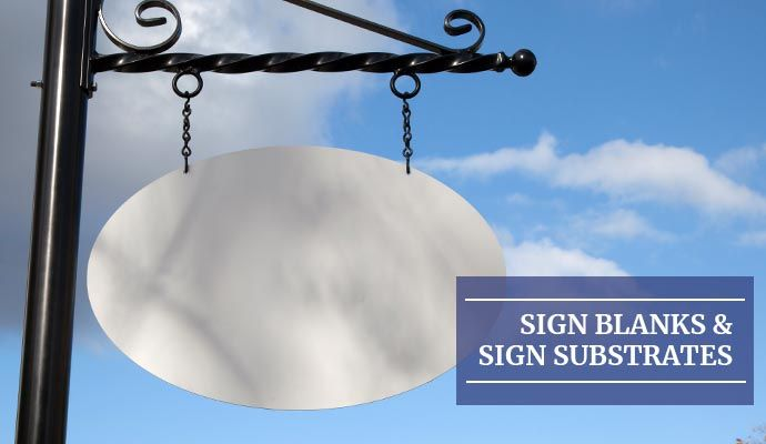 Sign Blanks and Sign Substrates Buying Guides